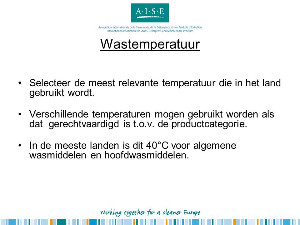 Wastemperatuur •Selecteer de meest relevante temperatuur die in het land gebruikt wordt. •Verschillende temperaturen mogen gebruikt worden als dat ger