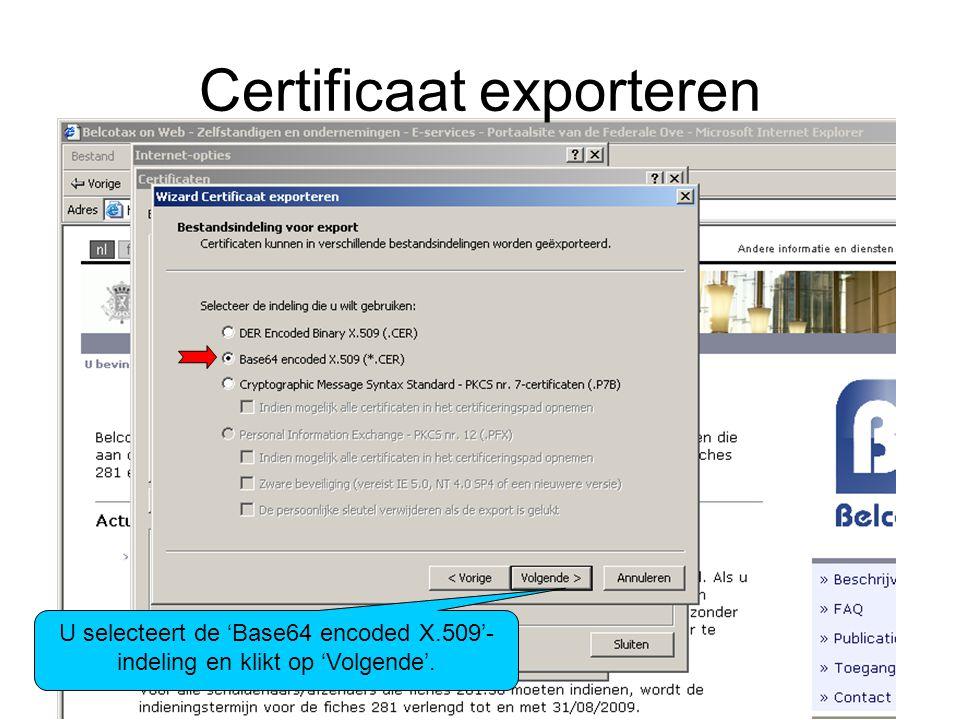 Certificaat exporteren Via 'Bladeren'kiest u een plaats op uw pc om het bestand te plaatsen en geeft u een bestandsnaam in.