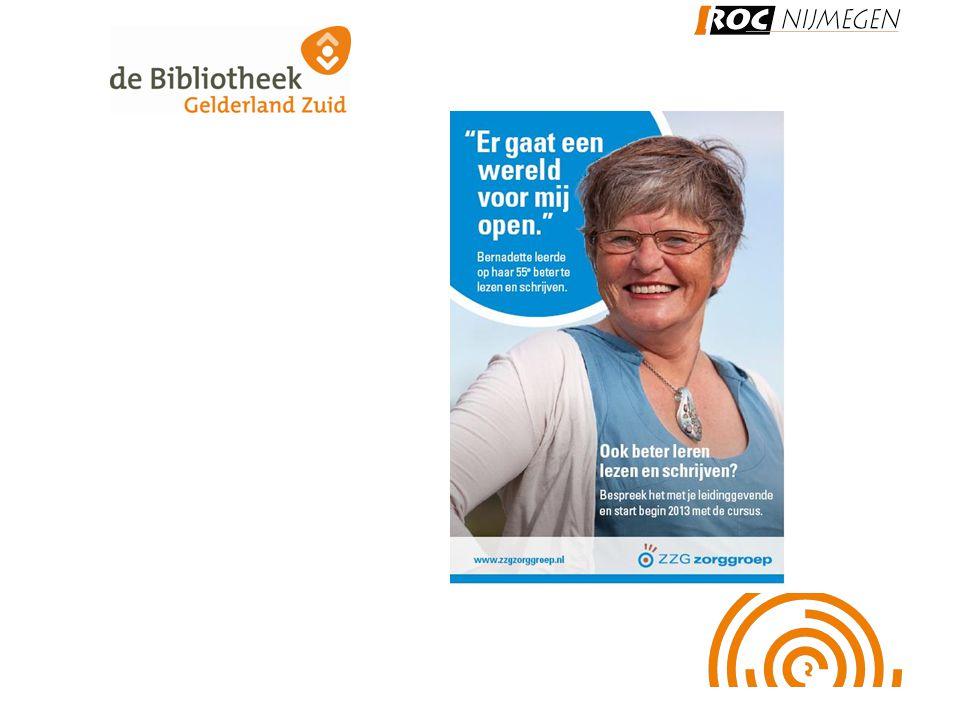 Samenwerking Bibliotheek en ROC Nijmegen Gedeelde doelen: •laaggeletterdheid voorkomen en terugdringen.