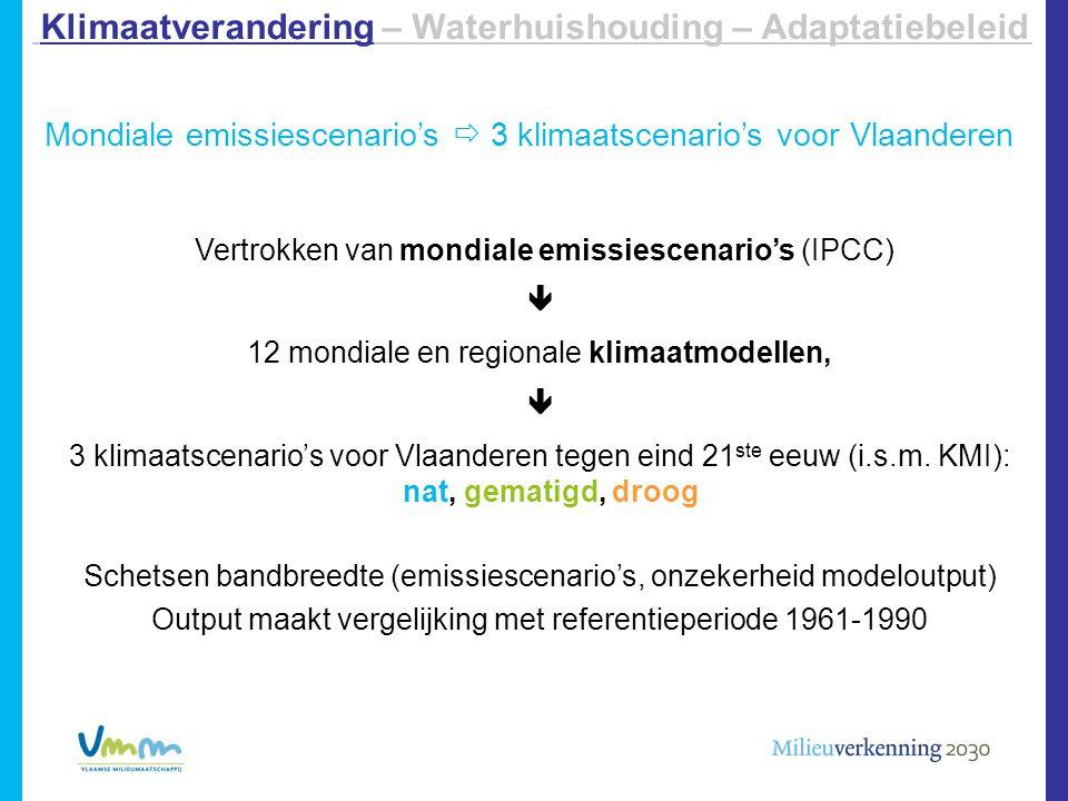 Temperatuur: scenario's 2100  Warmer: +1,5 tot +4,4°C in de winter; +2,4 tot +7,2°C in de zomer  Extremen:  meer dagen met extreem hoge T, en T op die dagen stijgt nog: +3,2 tot +9,5°C op 10% warmste zomerdagen  minder vorstdagen: +1,5°C à +6°C op 10% koudste winterdagen Klimaatverandering – Waterhuishouding – Adaptatiebeleid