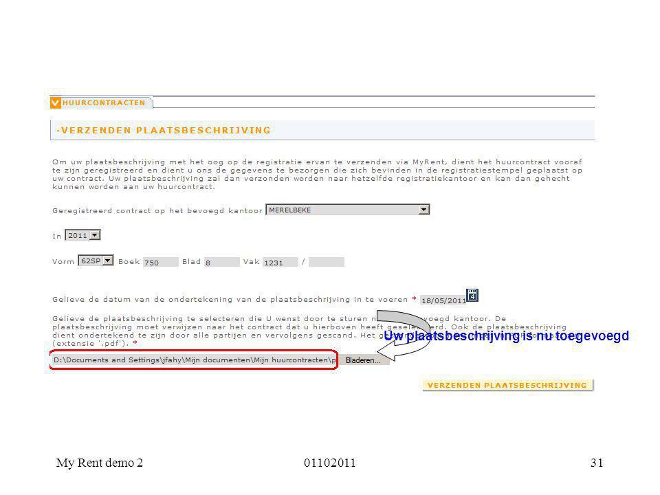 My Rent demo 20110201131 Uw plaatsbeschrijving is nu toegevoegd