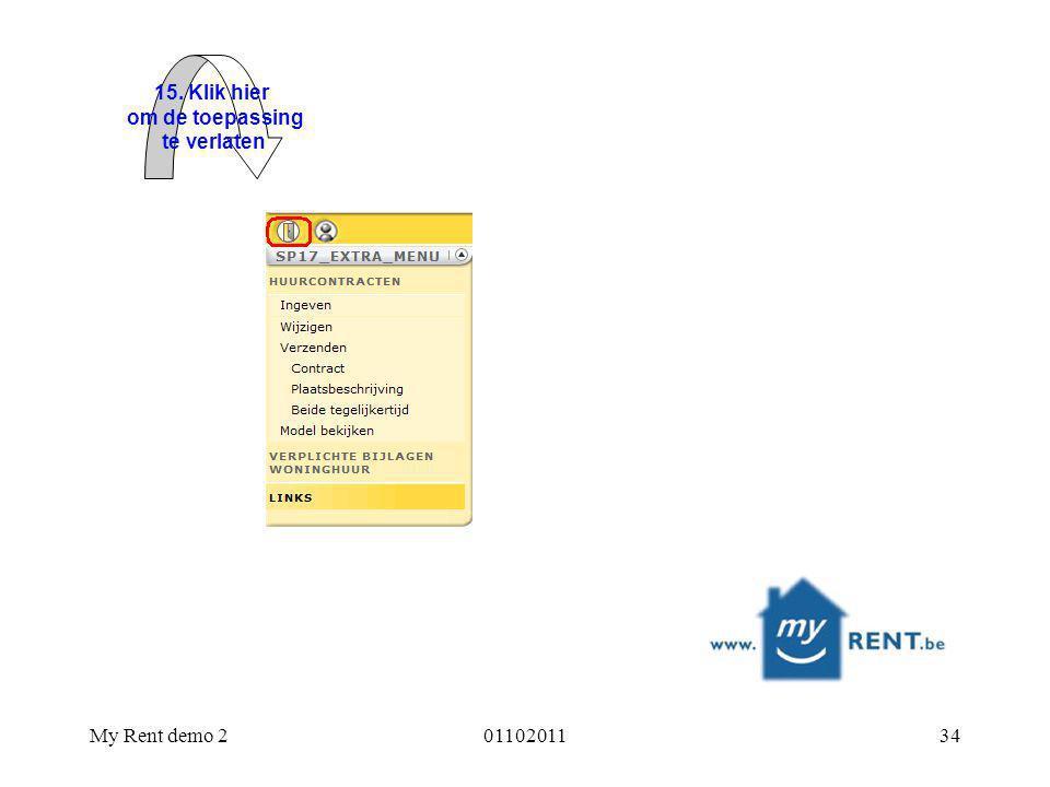 My Rent demo 20110201134 15. Klik hier om de toepassing te verlaten