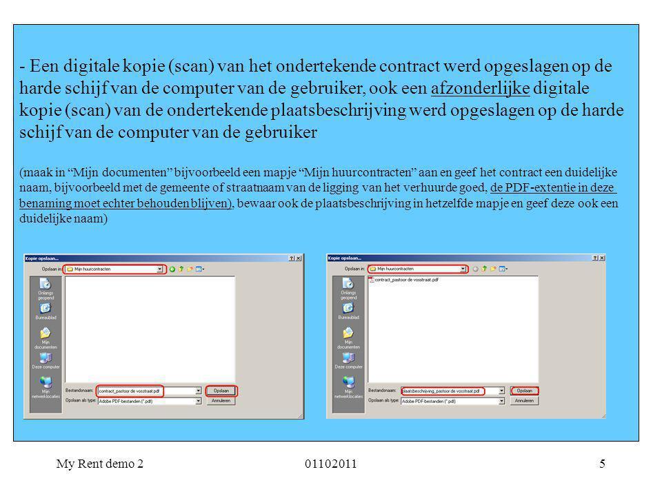 My Rent demo 2011020115 - Een digitale kopie (scan) van het ondertekende contract werd opgeslagen op de harde schijf van de computer van de gebruiker,