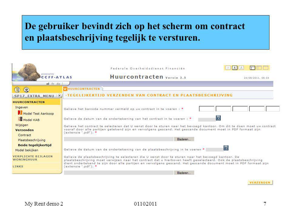 My Rent demo 2011020117 De gebruiker bevindt zich op het scherm om contract en plaatsbeschrijving tegelijk te versturen.
