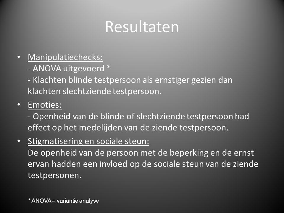 Resultaten • Manipulatiechecks: - ANOVA uitgevoerd * - Klachten blinde testpersoon als ernstiger gezien dan klachten slechtziende testpersoon. • Emoti