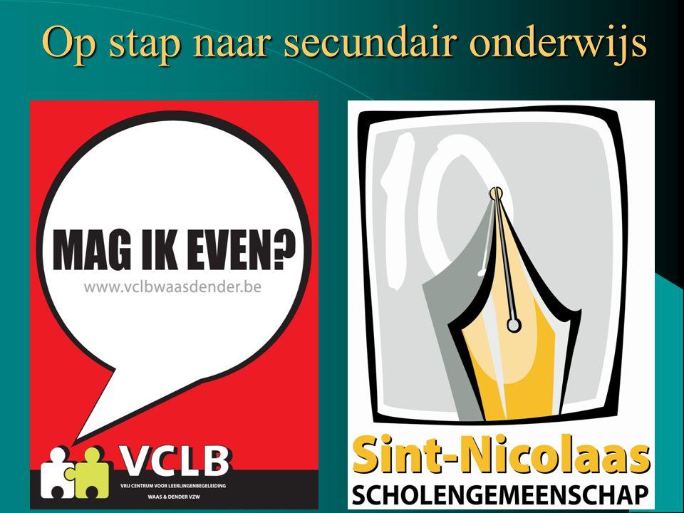 Vrij CLB Waas en Dender vzw Op stap naar secundair onderwijs