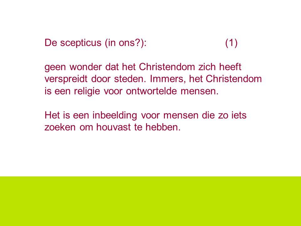 De scepticus (in ons?): (1) geen wonder dat het Christendom zich heeft verspreidt door steden. Immers, het Christendom is een religie voor ontwortelde