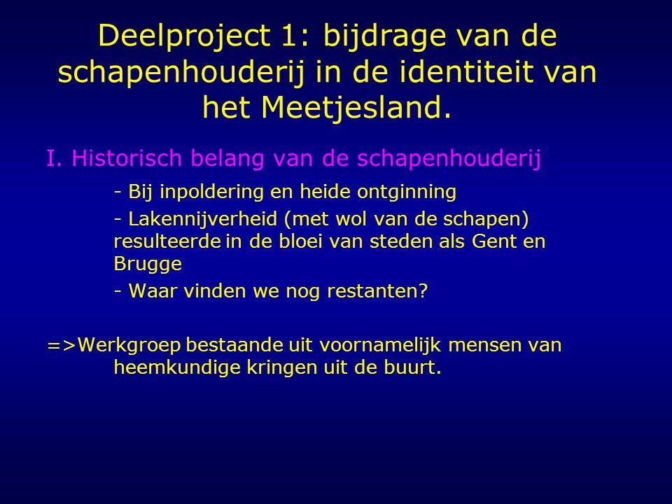 Deelproject 1: bijdrage van de schapenhouderij in de identiteit van het Meetjesland.