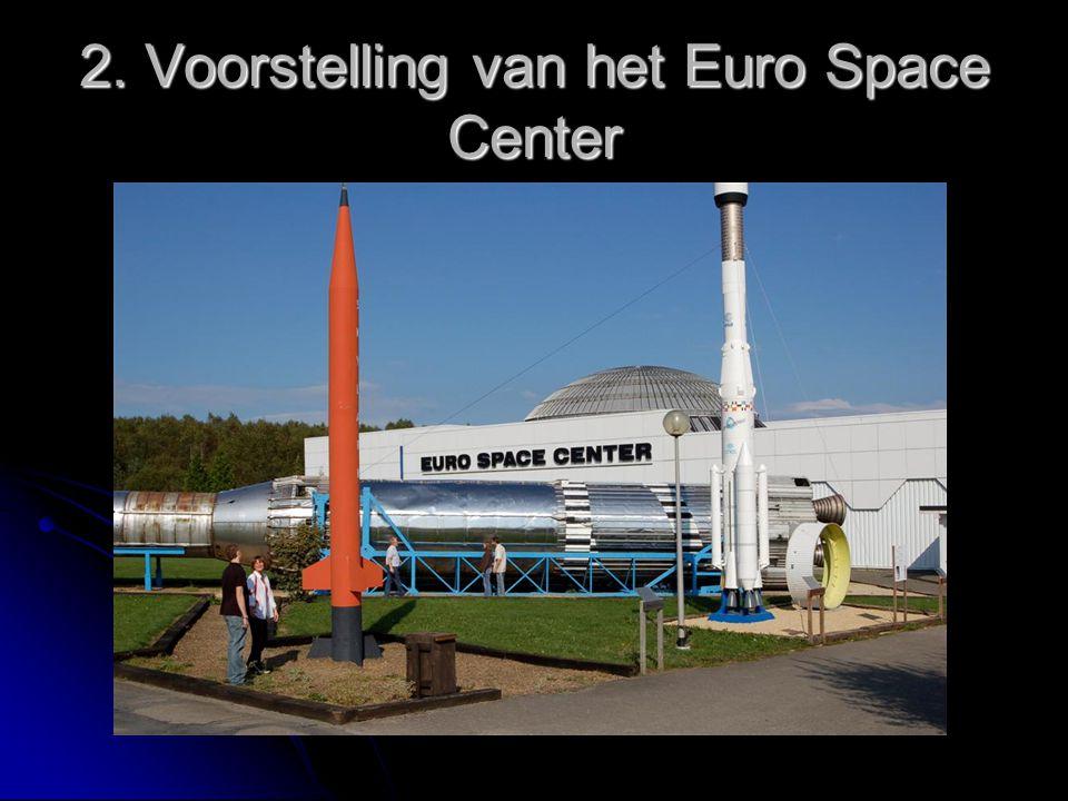 2. Voorstelling van het Euro Space Center