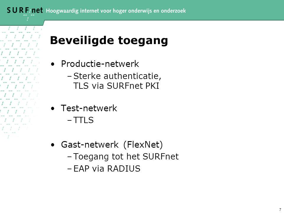 8 Gasten zonder supplicant •Default Wireless VLAN –AP zonder 1x –Apart SSID Met daarop: –Instructies voor supplicant –Web toegang –Toegang met WEP
