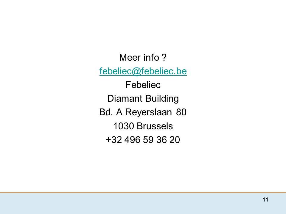 Meer info . febeliec@febeliec.be Febeliec Diamant Building Bd.