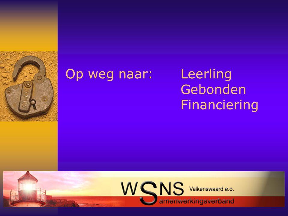 2 Op weg naar:Leerling Gebonden Financiering