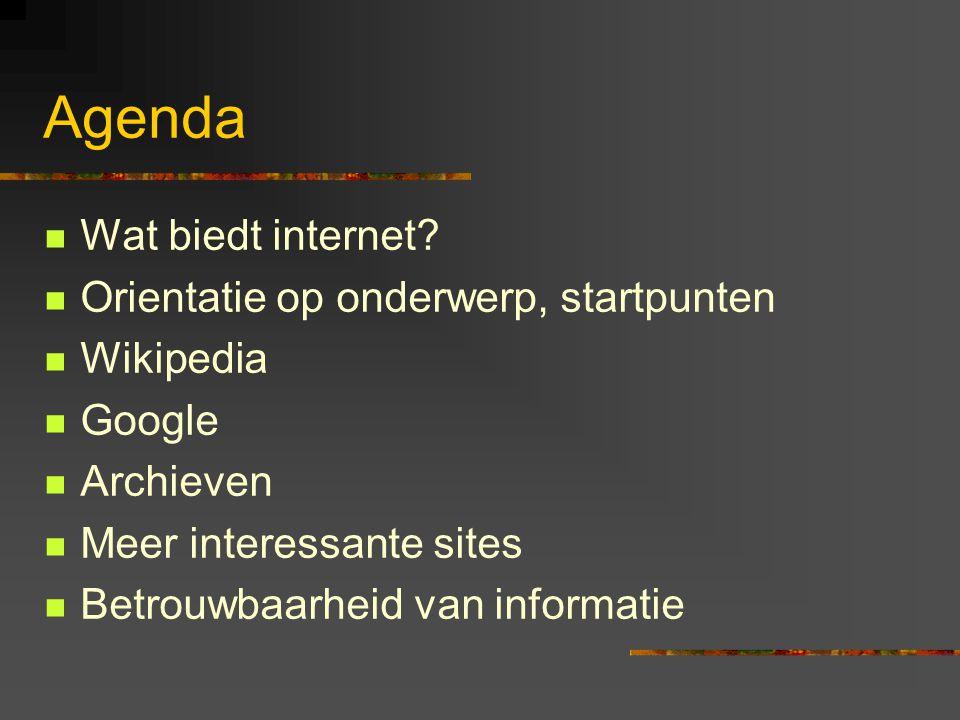 Agenda  Wat biedt internet.