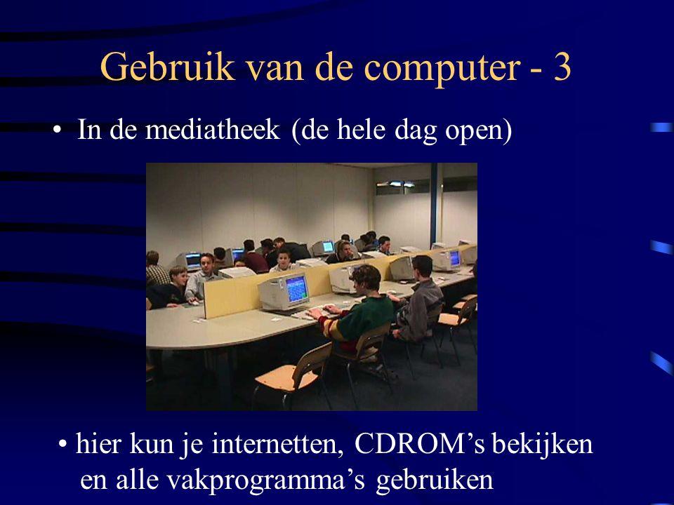 Gebruik van de computer - 4 •Thuis……...
