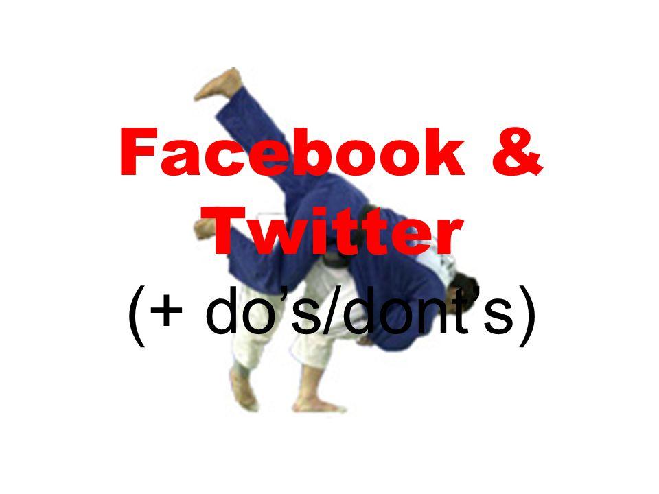 Facebook & Twitter (+ do's/dont's)