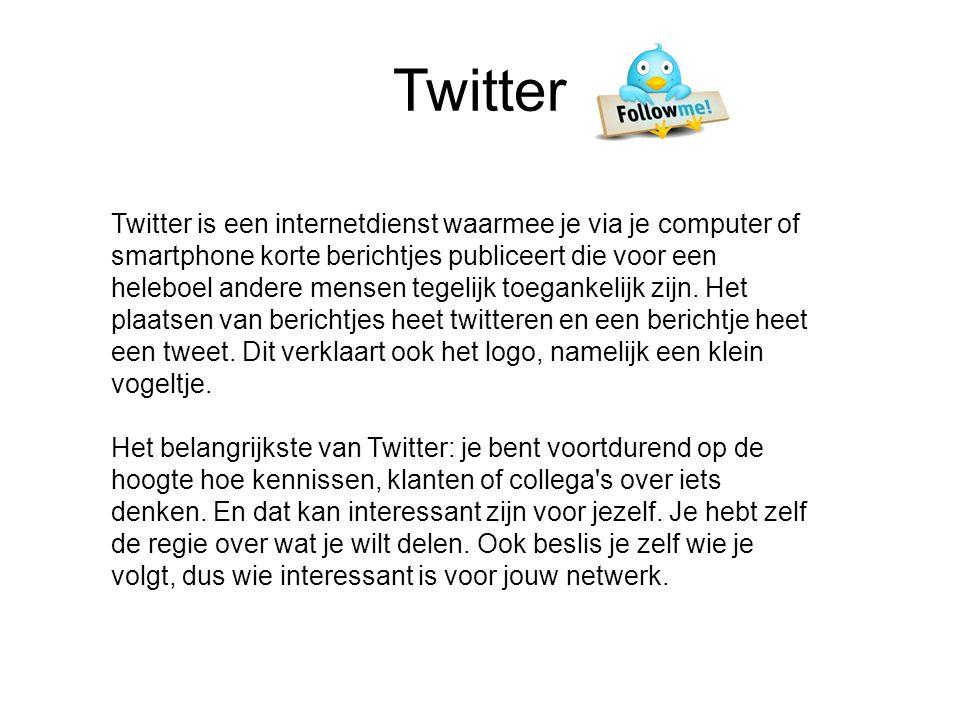 Twitter Twitter is een internetdienst waarmee je via je computer of smartphone korte berichtjes publiceert die voor een heleboel andere mensen tegelij