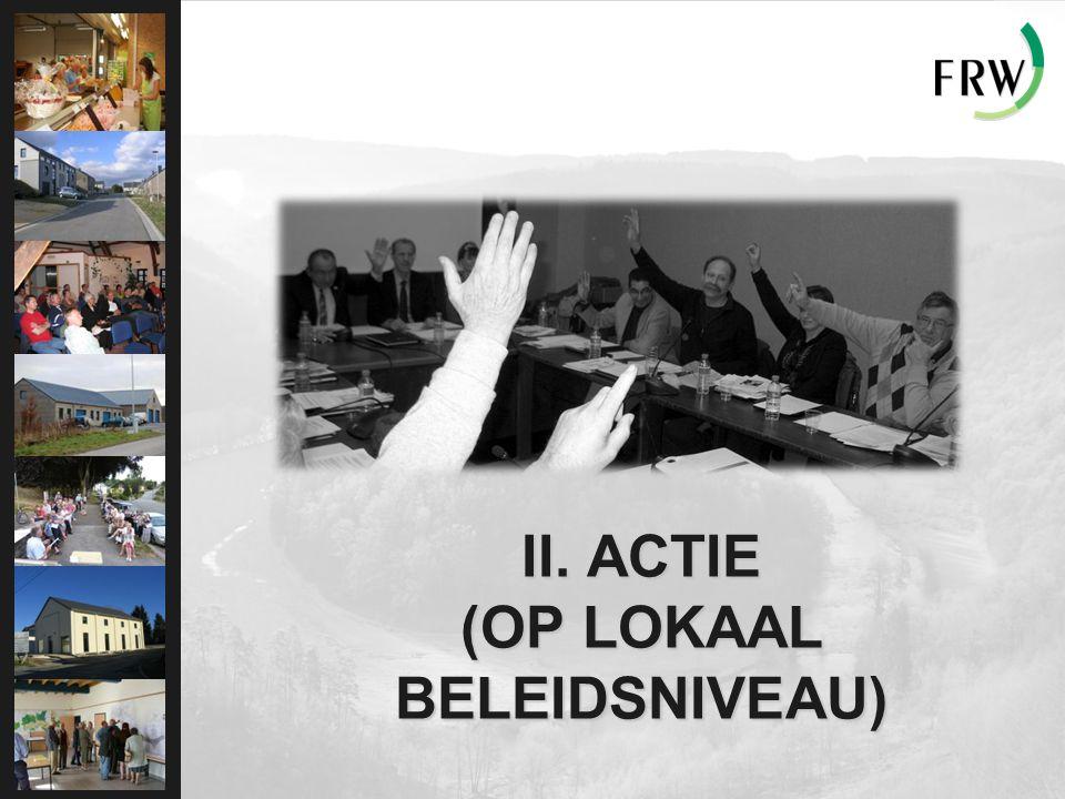 II. ACTIE (OP LOKAAL BELEIDSNIVEAU)