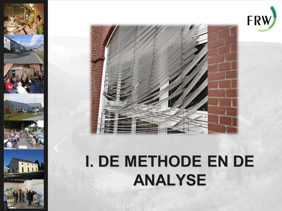 I. DE METHODE EN DE ANALYSE … We beginnen de sluier op te tillen …