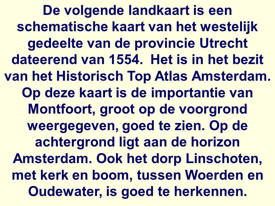Woerden OudwaterMontfoort Amsterdam Utrecht Linschoten