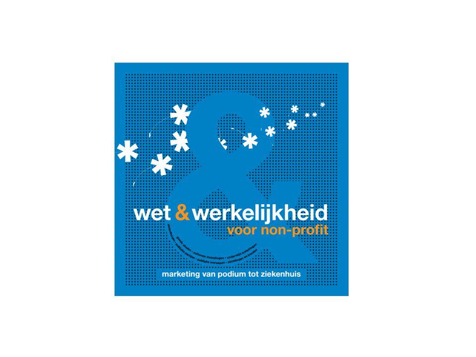 Gratis download wet &werkelijkheid met alle marketingregels op een rij: via https://ddma.nl/kennisbank/wet- werkelijkheid-voor-non-profit/ Meer informatie en nalezen