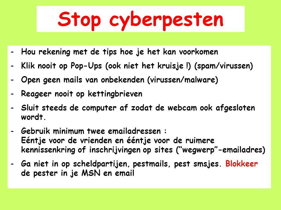 -Hou rekening met de tips hoe je het kan voorkomen -Klik nooit op Pop-Ups (ook niet het kruisje !) (spam/virussen) -Open geen mails van onbekenden (vi