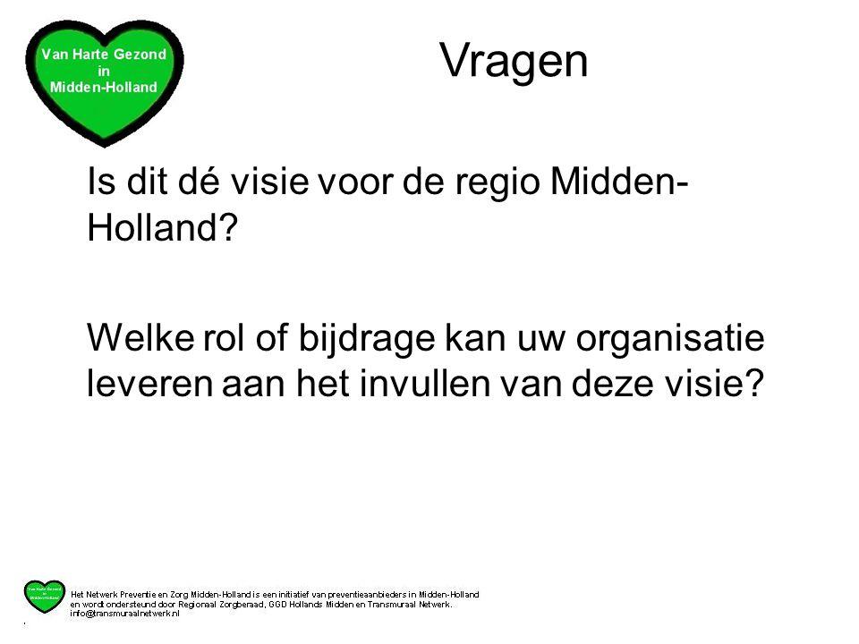 Is dit dé visie voor de regio Midden- Holland.