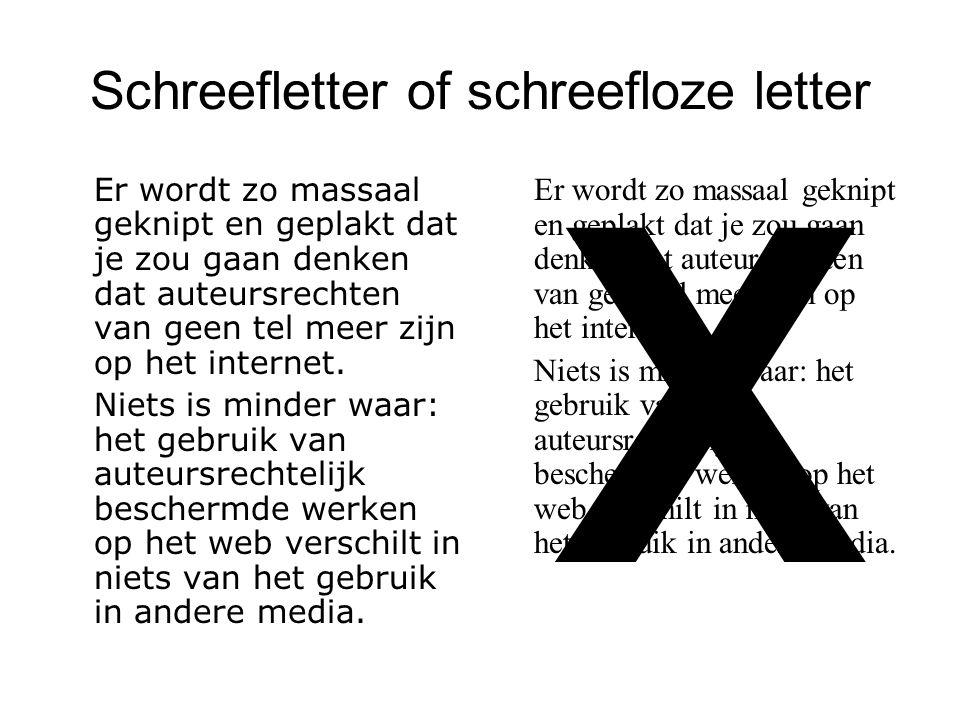 Schreefletter of schreefloze letter Er wordt zo massaal geknipt en geplakt dat je zou gaan denken dat auteursrechten van geen tel meer zijn op het int