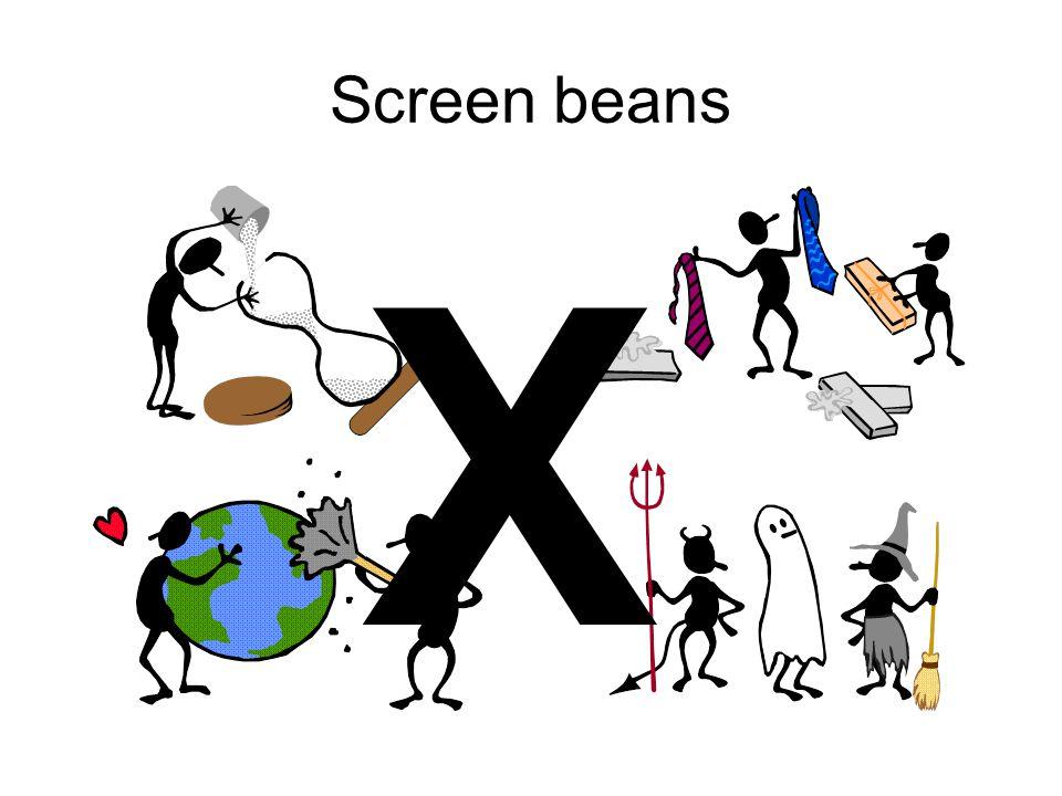 Screen beans X