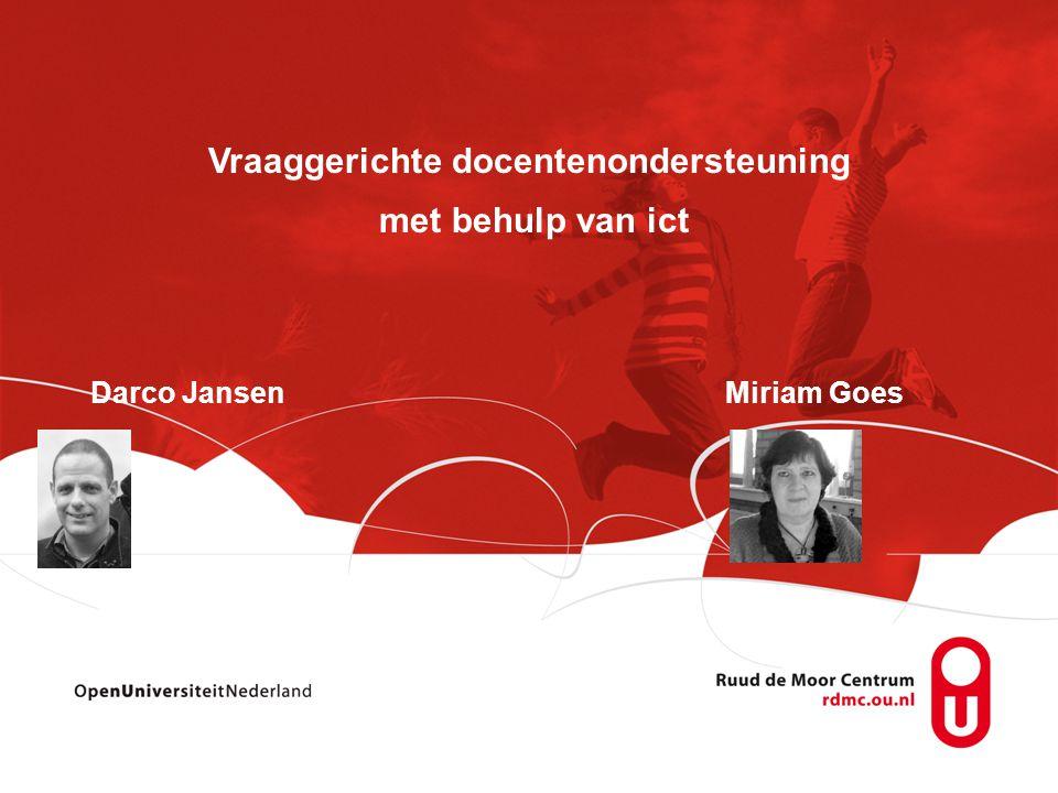 Vraaggerichte docentenondersteuning met behulp van ict Darco JansenMiriam Goes