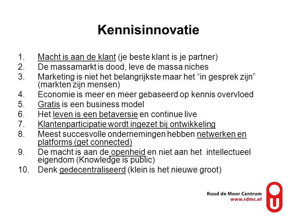 """1.Macht is aan de klant (je beste klant is je partner) 2.De massamarkt is dood, leve de massa niches 3.Marketing is niet het belangrijkste maar het """"i"""