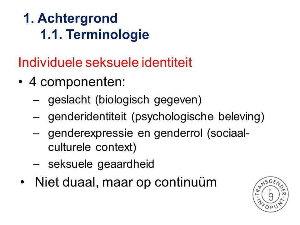 Individuele seksuele identiteit •4 componenten: –geslacht (biologisch gegeven) –genderidentiteit (psychologische beleving) –genderexpressie en genderr