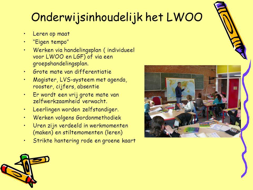 """Onderwijsinhoudelijk het LWOO •Leren op maat •""""Eigen tempo"""" •Werken via handelingsplan ( individueel voor LWOO en LGF) of via een groepshandelingsplan"""
