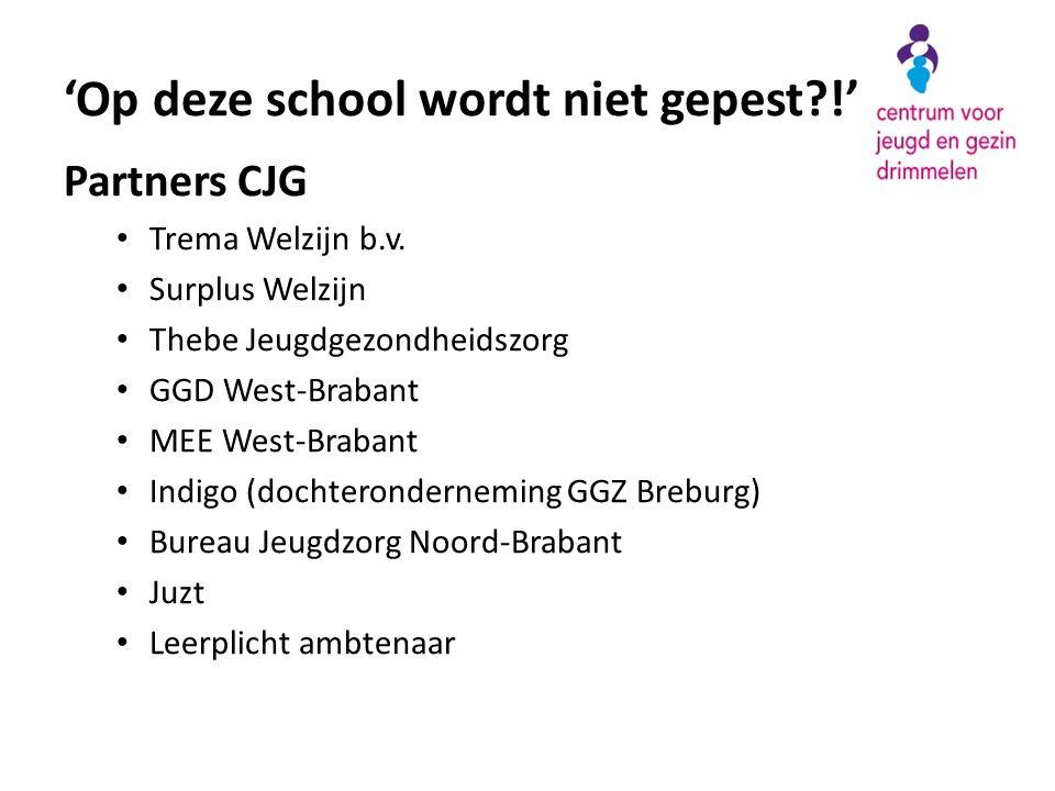 Partners CJG • Trema Welzijn b.v. • Surplus Welzijn • Thebe Jeugdgezondheidszorg • GGD West-Brabant • MEE West-Brabant • Indigo (dochteronderneming GG