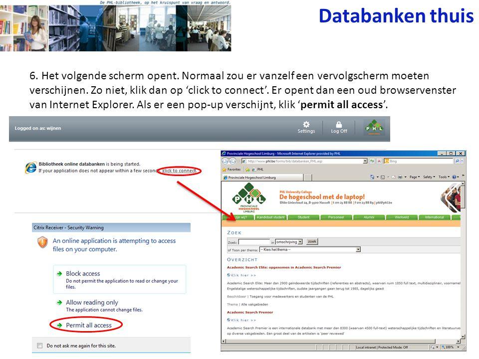 Databanken thuis 6. Het volgende scherm opent.