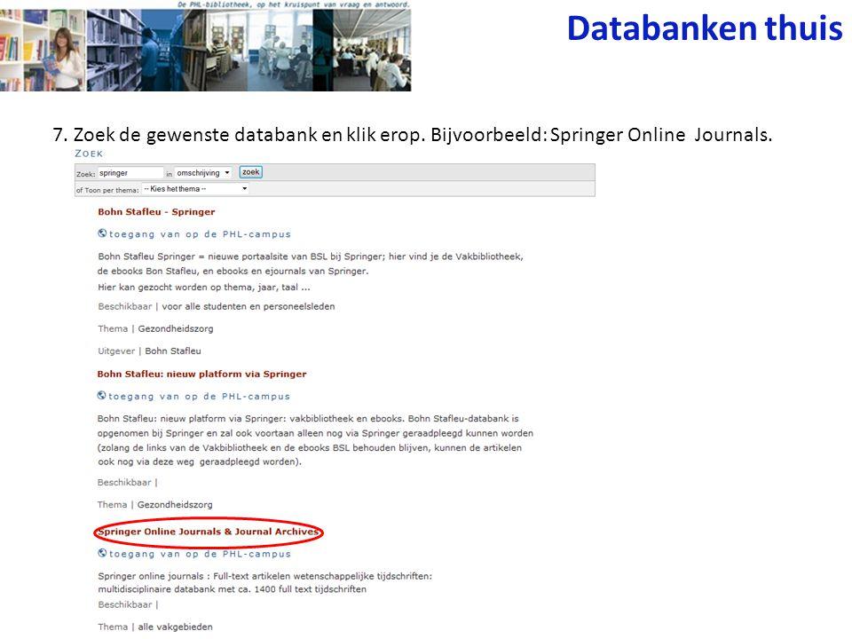 7. Zoek de gewenste databank en klik erop. Bijvoorbeeld: Springer Online Journals. Databanken thuis
