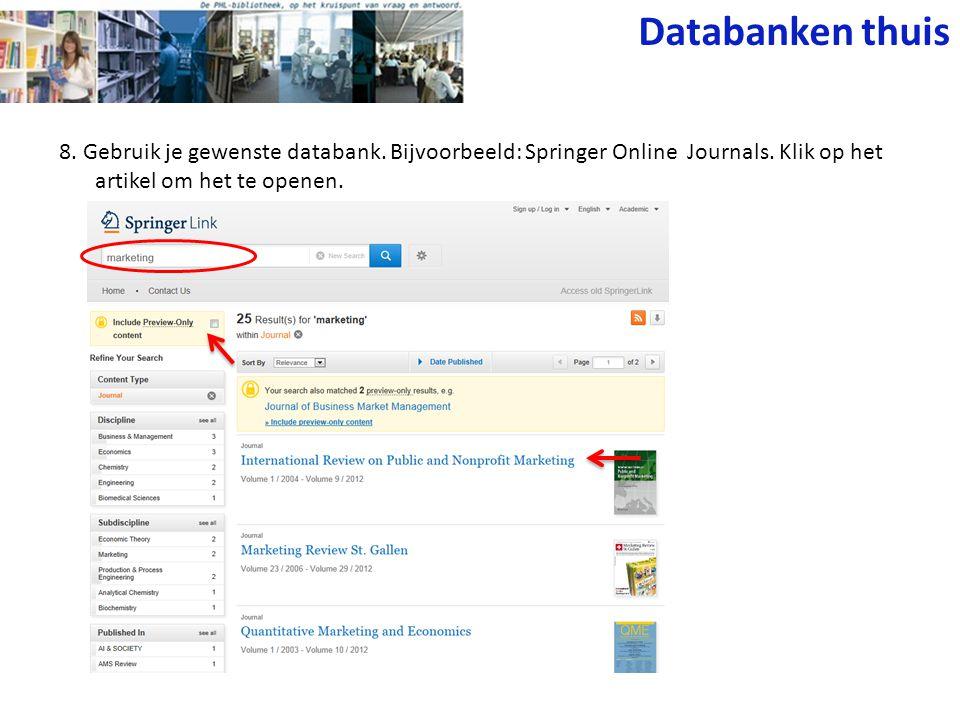 8. Gebruik je gewenste databank. Bijvoorbeeld: Springer Online Journals.