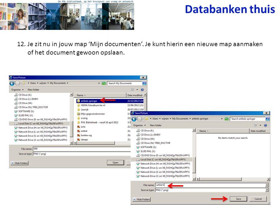 12. Je zit nu in jouw map 'Mijn documenten'.