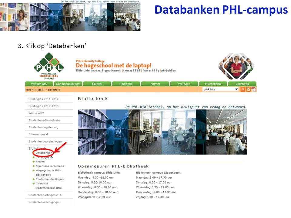 4. Kies 'Klik hier als je op de PHL- campus bent'. Databanken PHL-campus