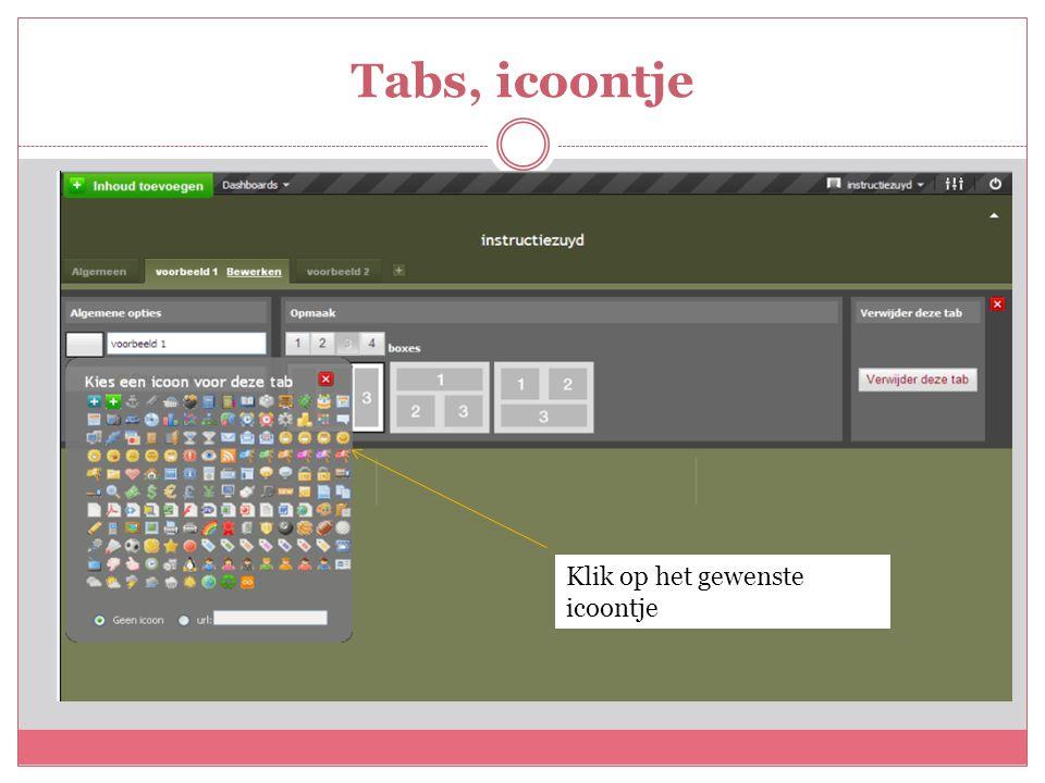 Tabs, icoontje Klik op het gewenste icoontje