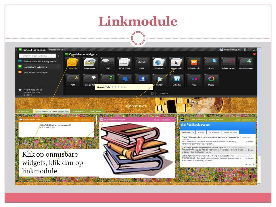 Linkmodule Klik op onmisbare widgets, klik dan op linkmodule