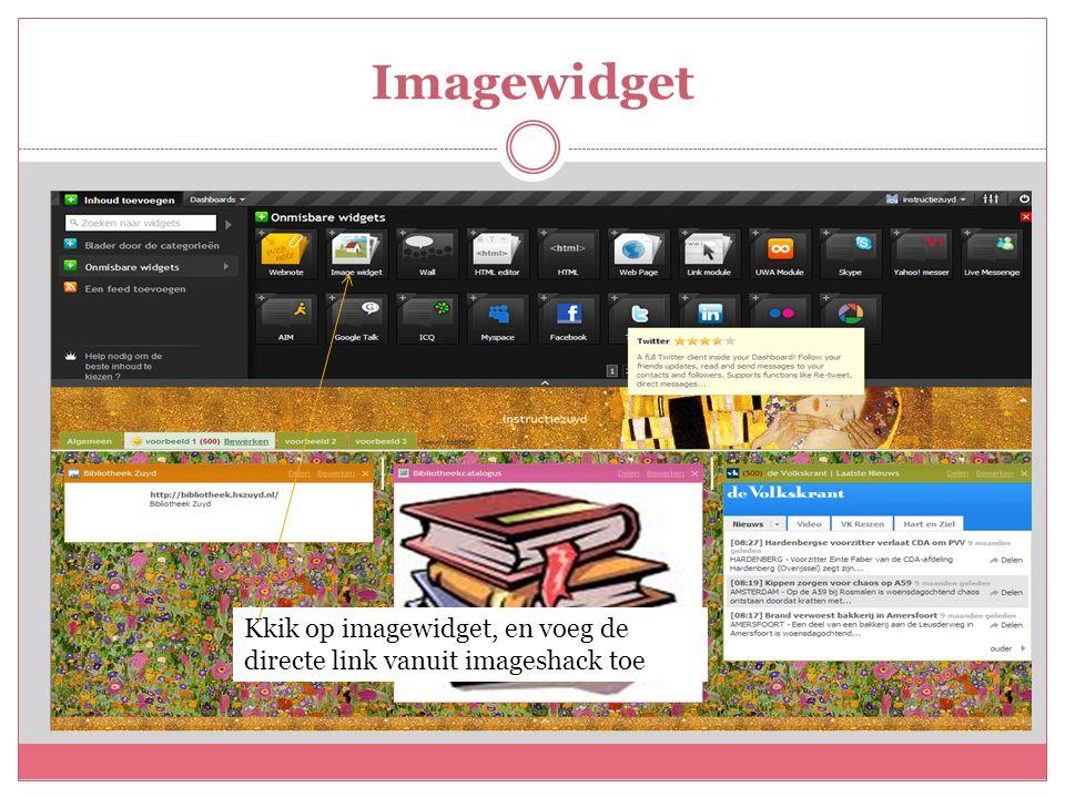 Imagewidget Kkik op imagewidget, en voeg de directe link vanuit imageshack toe