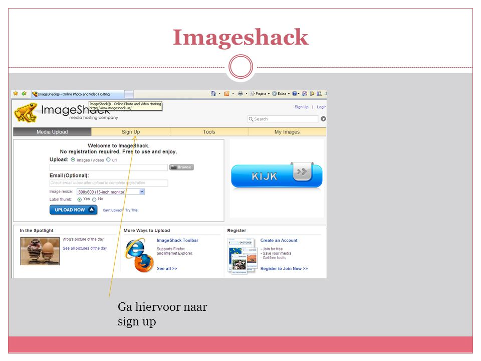 Imageshack Ga hiervoor naar sign up