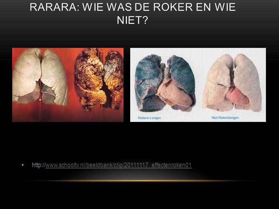 RARARA: WIE WAS DE ROKER EN WIE NIET? • http://www.schooltv.nl/beeldbank/clip/20111117_effectenroken01www.schooltv.nl/beeldbank/clip/20111117_effecten