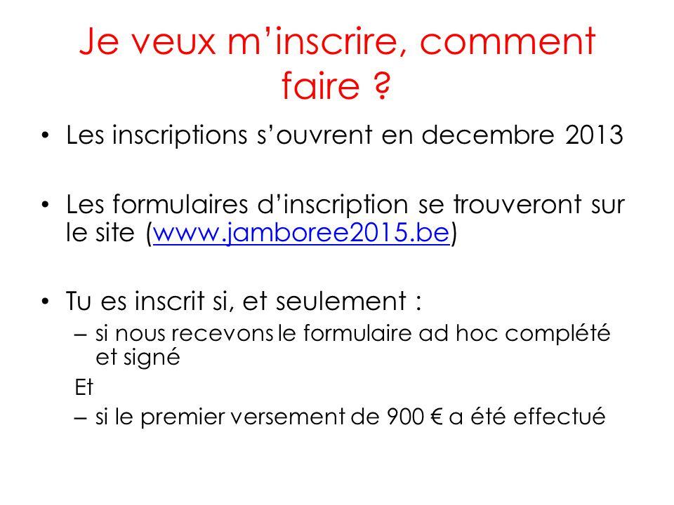 Je veux m'inscrire, comment faire ? • Les inscriptions s'ouvrent en decembre 2013 • Les formulaires d'inscription se trouveront sur le site (www.jambo