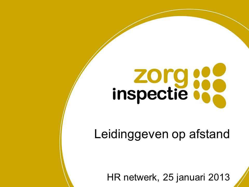 Leidinggeven op afstand HR netwerk, 25 januari 2013