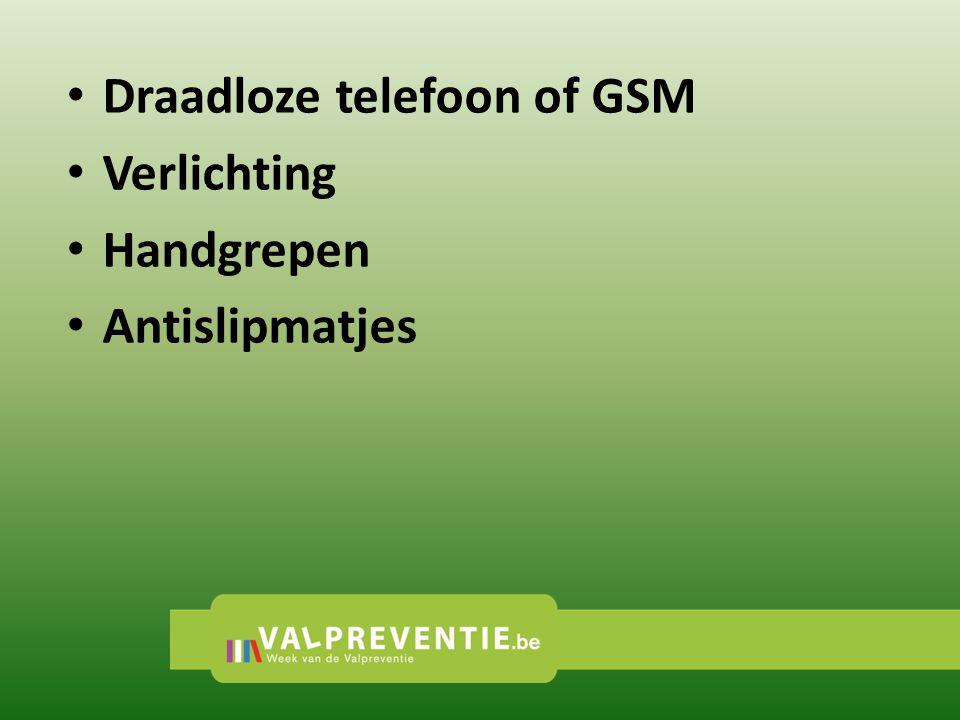 • Draadloze telefoon of GSM • Verlichting • Handgrepen • Antislipmatjes