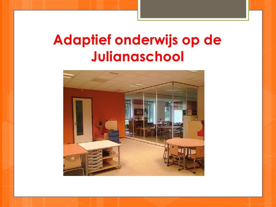 Adaptief onderwijs op de Julianaschool