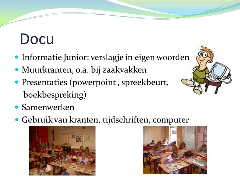 Docu  Informatie Junior: verslagje in eigen woorden  Muurkranten, o.a.
