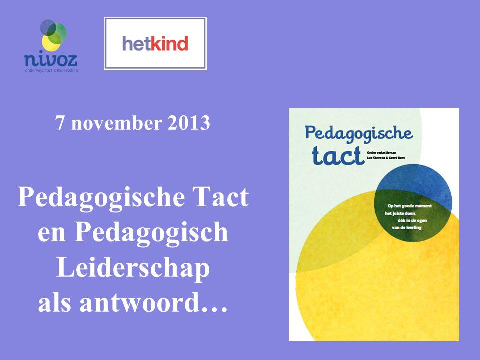 Het pedagogische antwoord op alle ontkoppelingen Psychologische basisbehoeften & Rechten van het kind 1.