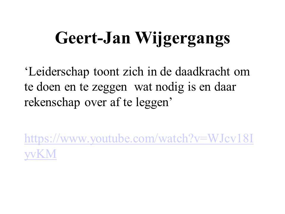Geert-Jan Wijgergangs 'Leiderschap toont zich in de daadkracht om te doen en te zeggen wat nodig is en daar rekenschap over af te leggen' https://www.